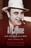 Al Capone and His American Boys Memoirs of a Mobster's Wife 2011 9780253356062 Front Cover