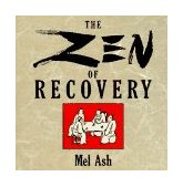 Zen of Recovery 1993 9780874777062 Front Cover