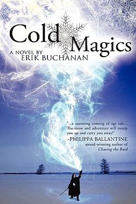 Cold Magics 2010 9781897492062 Front Cover