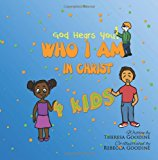 Who I Am in Christ for Kids 2013 9781482613063 Front Cover