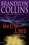 Web of Lies 2006 9780310251064 Front Cover