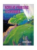 Acrylic Painting Techniques 1st 2002 9780823001064 Front Cover