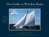 Guide to Wooden Boats Schooners Ketches Cutters Sloops Yawls Cats 2010 9780393338065 Front Cover
