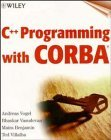 C++ Programming with CORBA 1999 9780471283065 Front Cover