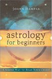 Astrology for Beginners A Simple Way to Read Your Chart 2007 9780738711065 Front Cover