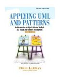 Applying UML and Patterns An Introduction to Object-Oriented Analysis and Design and Iterative Development