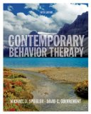 Contemporary Behavior Therapy 5th 2009 9780495509066 Front Cover