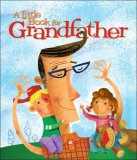Little Book for Grandfather 2007 9780740764066 Front Cover