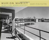 Marion Manley Miami's First Woman Architect 1st 2010 9780820334066 Front Cover