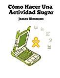 C�mo Hacer una Actividad Sugar 2012 9781470125066 Front Cover