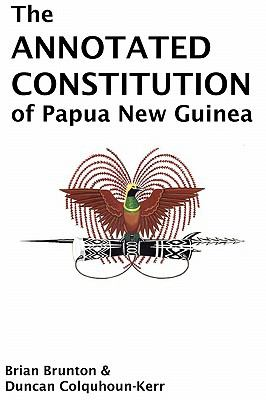 Annotated Constitution of Papua New Guinea 2010 9789980840066 Front Cover
