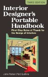 Interior Designer's Portable Handbook: First-Step Rules of Thumb for the Design of Interiors 3rd 2012 9780071782067 Front Cover