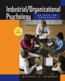 Industrial/Organizational Psychology 6th 2009 9780495601067 Front Cover