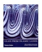 Glass from Islamic Lands The Al Sabah Collection 2001 9780500976067 Front Cover