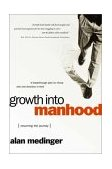 Growth into Manhood Resuming the Journey 2000 9780877883067 Front Cover
