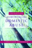 Counselling Survivors of Domestic Abuse 2008 9781843106067 Front Cover