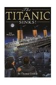 Titanic Sinks! Totally True Adventures 1997 9780679886068 Front Cover