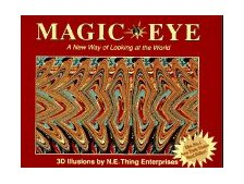 Magic Eye A New Way of Looking at the World 1993 9780836270068 Front Cover