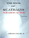 Book of Quatrains Salvation of Man 2013 9781493508068 Front Cover