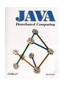 Java Distributed Computing 1998 9781565922068 Front Cover