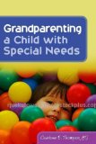 Grandparenting a Child with Special Needs 2009 9781843109068 Front Cover