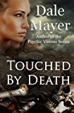 Touched by Death 2012 9781927461068 Front Cover