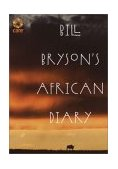 Bill Bryson's African Diary 1st 2002 9780767915069 Front Cover