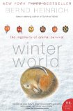 Winter World The Ingenuity of Animal Survival 2009 9780061129070 Front Cover