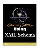 Using XML Schemas 2001 9780789726070 Front Cover