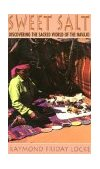 Sweet Salt 2001 9780876875070 Front Cover