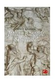 Italian Baroque Sculpture 1st 1998 9780500203071 Front Cover