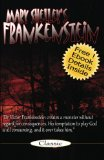Frankenstein Mary Shelley's Frankenstein: the Modern Prometheus 2010 9781453683071 Front Cover