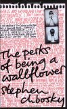 Perks of Being a Wallflower 2009 9781847394071 Front Cover