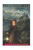 Walk Across the Sea 2003 9780689857072 Front Cover