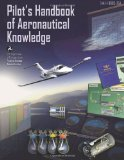 Pilot's Handbook of Aeronautical Knowledge 1st 2011 9781467926072 Front Cover