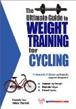 Ultimate Guide to Weight Training for Cycling 2003 9781932549072 Front Cover