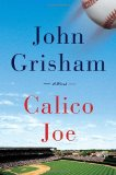 Calico Joe 1st 2012 9780385536073 Front Cover