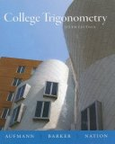 College Trigonometry 6th 2007 Revised  9780618825073 Front Cover