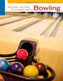 Right down Your Alley The Complete Book of Bowling 7th 2011 Revised  9780840048073 Front Cover