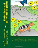 Al-The-Gator and Gary Ground Squirrel 2013 9781490363073 Front Cover