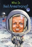 Who Was Neil Armstrong? 2008 9780448449074 Front Cover