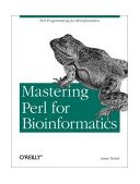 Mastering Perl for Bioinformatics 1st 2003 9780596003074 Front Cover