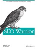 SEO Warrior Essential Techniques for Increasing Web Visibility 2009 9780596157074 Front Cover