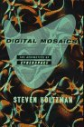 Digital Mosaics The Aesthetics of Cyberspace 1997 9780684832074 Front Cover