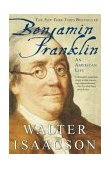 Benjamin Franklin An American Life 2004 9780743258074 Front Cover