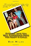 25 Great Joys You Will Experience Once You Adopt a Child 2012 9781478221074 Front Cover