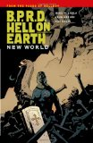 B. P. R. D. Hell on Earth New World 2011 9781595827074 Front Cover