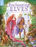 Enchanting Elves Paint Elven Worlds and Fantasy Characters 2009 9781600613074 Front Cover