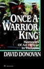 Once a Warrior King Memories of an Officer in Vietnam 1986 9780345479075 Front Cover