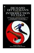 Richard Hittleman's Introduction to Yoga 1997 9780553762075 Front Cover